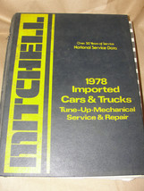 MITCHELL 1978 IMPORTED CARS & TRUCKS TUNE-UP MECHANICAL SERVICE & REPAIR... - $14.99
