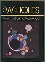 (W)holes: Poems (Knopf poetry series) [Jan 01, 1980] Macdonald, Cynthia