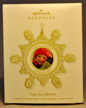 Hallmark: Cute As A Button - Photo Frame - 2011 Keepsake Ornament - $8.90