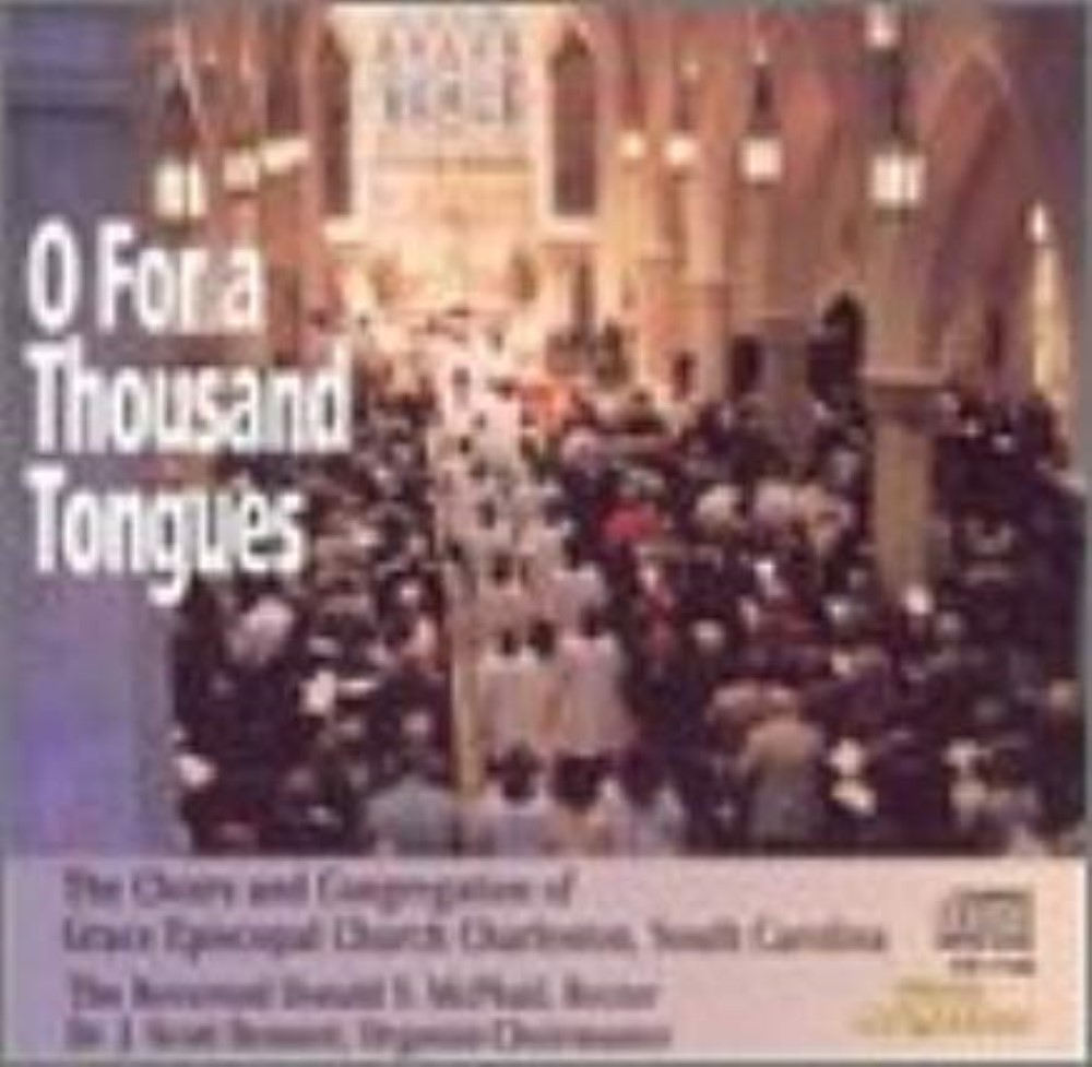 O for a Thousand Tongues Cd