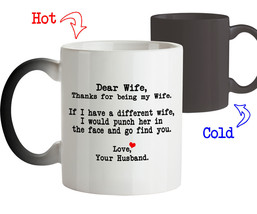 Funny Mug - Dear Wife Thanks for being my Wife-Gifts for Her-Color Chang... - $18.55
