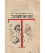 We Learn About the Telephone 1964 American Telephone and Telegraph Compa... - $5.93