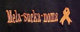 Cancer Awareness T Shirt MELA-SUCKA-NOMA S Orange Ribbon S/S 50/50 Unisex New - $19.37