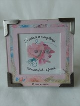 "1999 Hallmark Marjolein Bastin Mini Frame 3"" x 3"" Sisters as Friends Quote - $5.93"