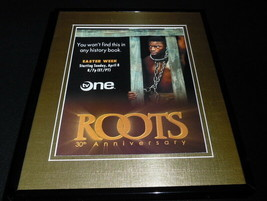 Roots 30th Anniversary 2007 TV One Framed 11x14 ORIGINAL Advertisement L... - $22.55