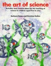 Art of Science: Activities and Creative (Kids' Stuff) [Oct 01, 1994] Hume, Barba