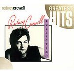 Rodney Crowell (Greatest Hits)