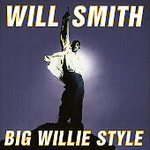 Will Smith (Big Willie Style)