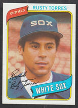 Chicago White Sox Rusty Torres 1980 Topps Baseball Card 36 nr mt - $0.50