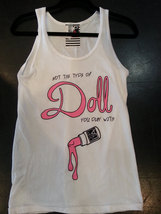 Not the Type of Girl you Play With Tank Top white - $36.99