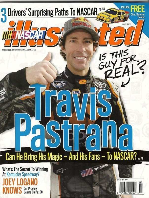 JULY 2011 NASCAR ILLUSTRATED MAGAZINE TRAVIS PASTRANA COVER