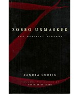 ZORRO UNMASKED - THE OFFICIAL HISTORY Sandra Curtis - PULPS, MOVIES, TV,... - $9.25