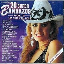 20 Super Bandazos Los super Clasicos Vol 2 CD - $4.95