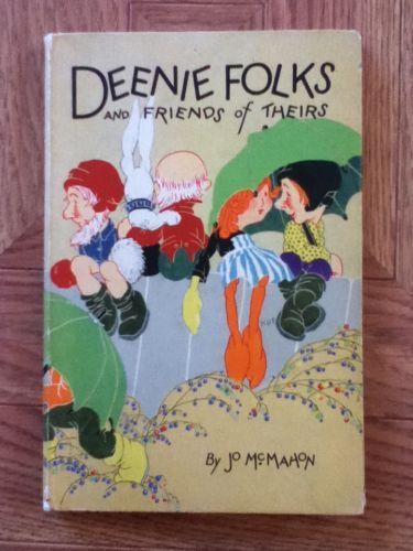 Deenie Folks and Friends of Theirs book McMahon Jo
