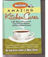 Joey Greens Amazing Kitchen Cures 1150 Ways to Prevent Cure  - $6.50
