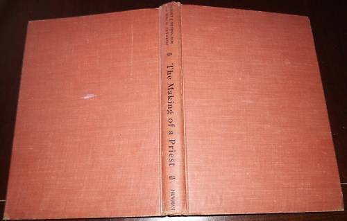 THE MAKING OF A PRIEST Albert Nevins HC 1957