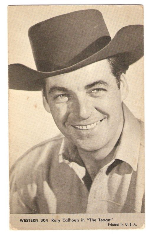 RORY CALHOUN The Texan EXHIBIT CARD