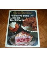 Pillsburys Bake Off Dessert Cook Book Shortcutted Prize Win - $8.00