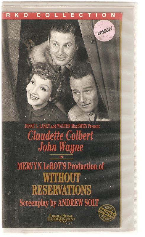 WITHOUT RESERVATIONS VHS VIDEO  Wayne STUDIO VERSION