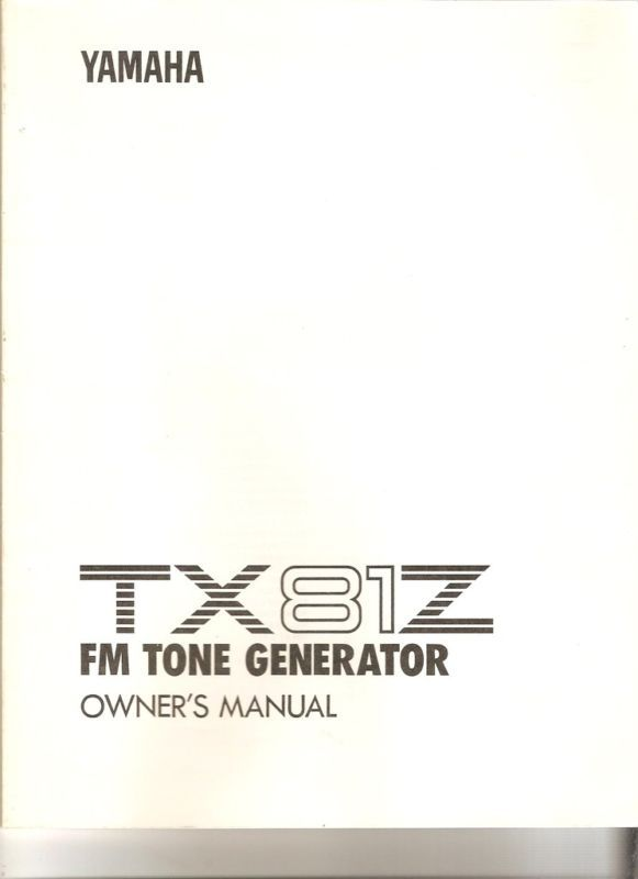 YAMAHA TX81Z  OWNER'S MANUAL Isaac Hayes Estate