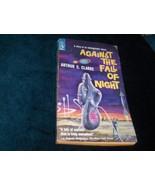 Against the Fall of Night 1960 Arthur C Clarke - $12.00