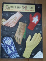 Vtg Gloves and Mittens to Knit and Crochet for The Entire Family Instruc... - $5.99