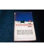 The Longest Day June 6, 1944  Cornelius Ryan 1962 - $12.00