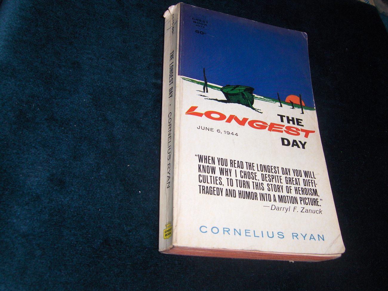 The Longest Day June 6, 1944  Cornelius Ryan 1962