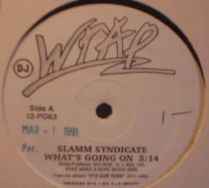 Slamm Syndicate - What's Going On - DJ Copy - WRAP 12-PO63