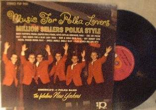 The Fabulous New Yorkers - Music For Polka Lovers - PANorama Records PSP 9101