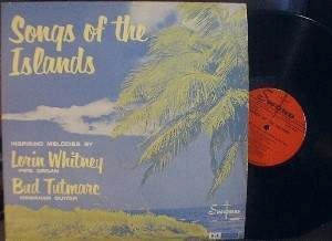 Lorin Whitney and Bud Tutmarc - Songs of the Islands - Sword Record SS-2417-LP