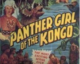 Primary image for Panther Girl of the Kongo, 12 Chapter Serial, 1955