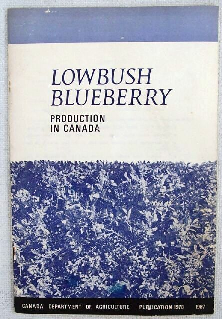 Primary image for 1967 Lowbush Blueberry Production in Canada Booklet