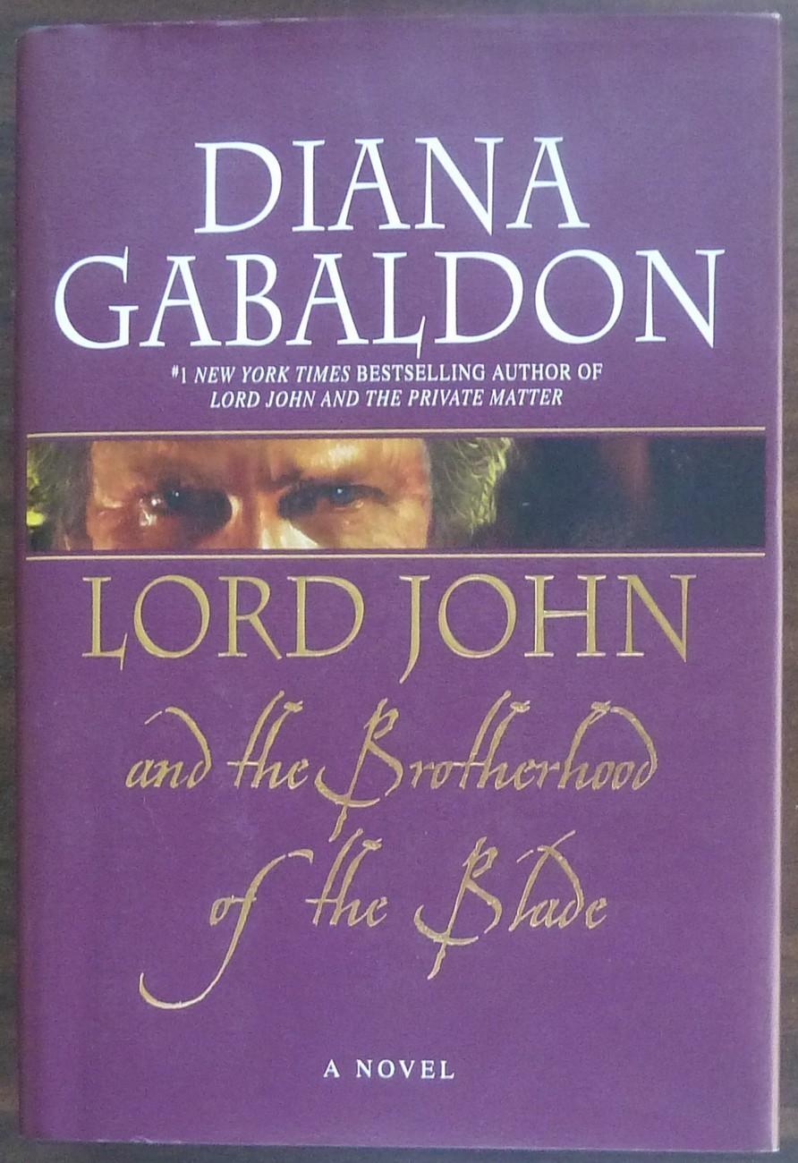 Lord John and the Brotherhood of Blade by Diana Gabaldon