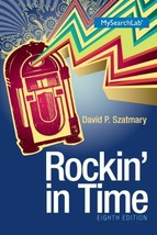 Rockin In Time (8th Edition) [Paperback] Szatmary, David P. - $73.95