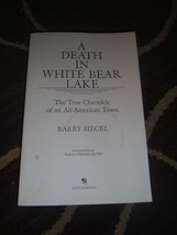 Death in White Bear Lake Barry Siegel Uncorrected Proofs Paperback 1990 - $7.83