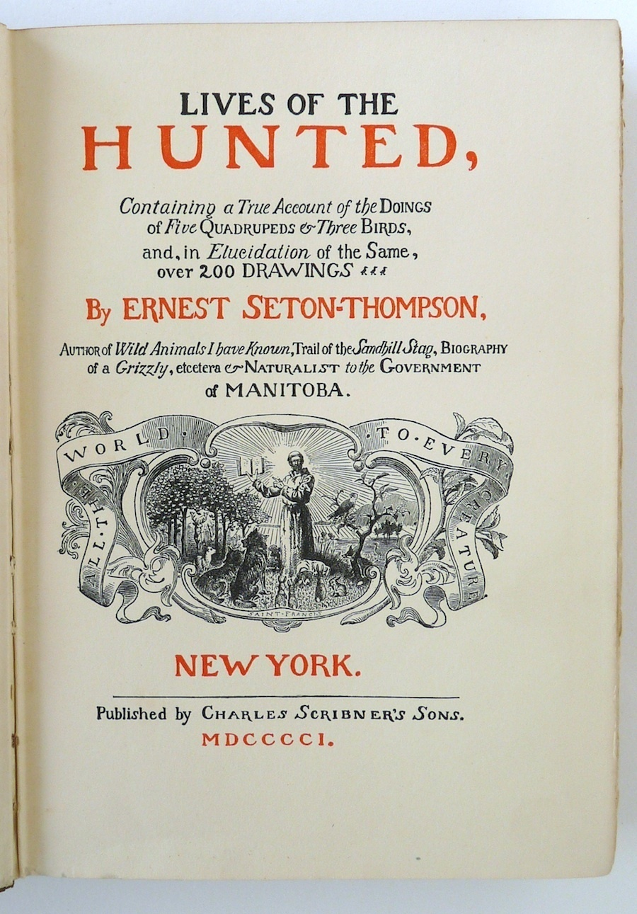 Lives of the Hunted Ernest Seton Thompson book 1st edition 1901 animals conserva