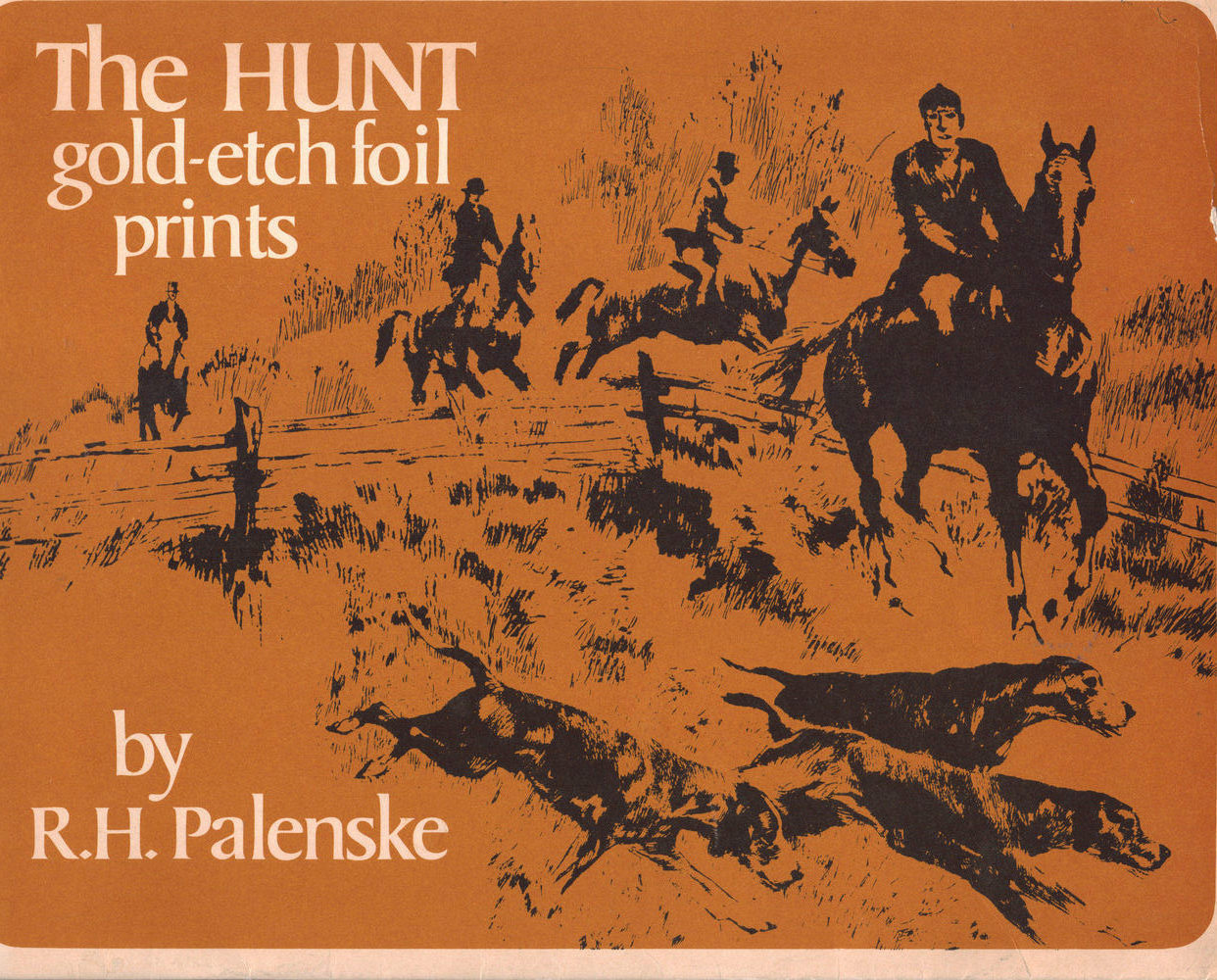 "RH PALENSKE- ""THE HUNT"" Gold-etched foil prints"