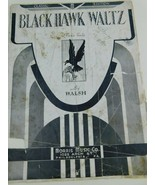 1933 BLACK HAWK WALTZ Vintage PIANO SOLO Sheet Music by  Walsh - $9.89
