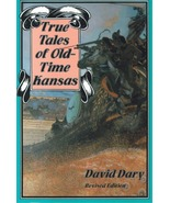 True Tales of Old Time Kansas - $9.95