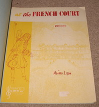 at the French Court Sheet Music - Norma Lyon - 1962 - $8.95