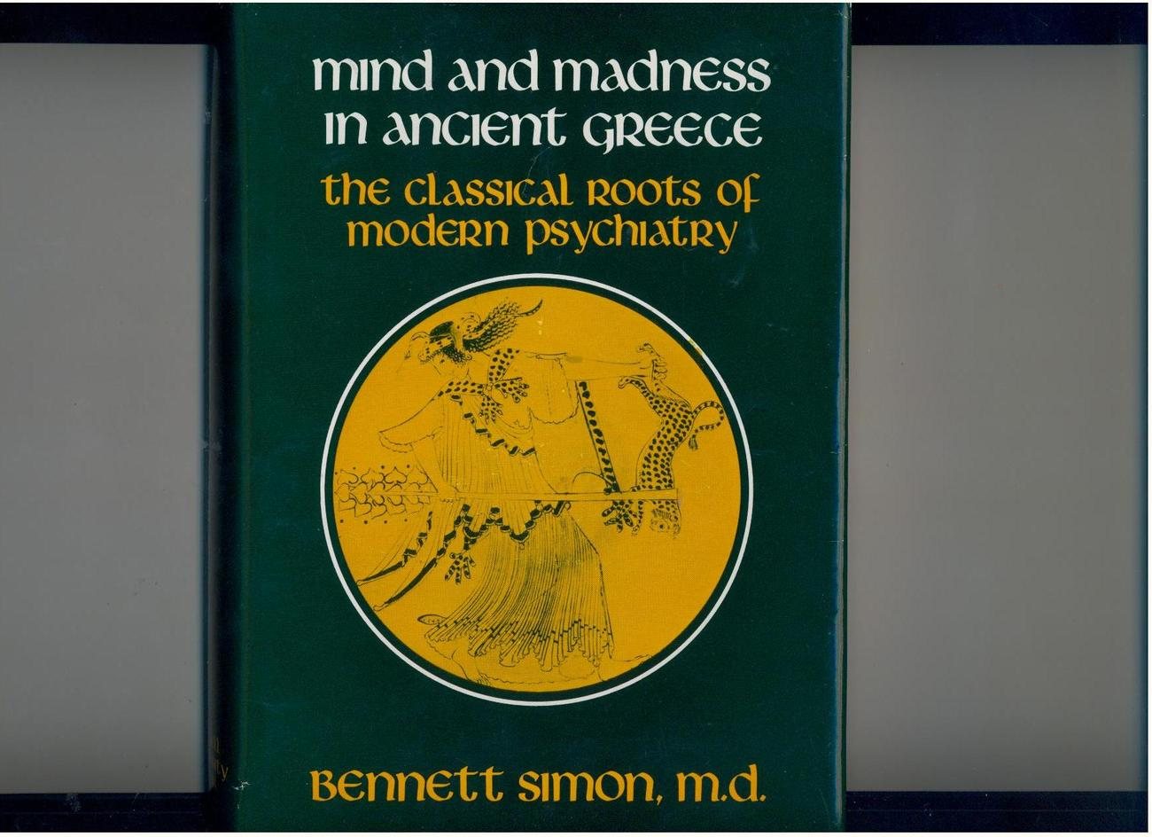 Simon - MIND & MADNESS IN ANCIENT GREECE - 1978 - UNCOMMON
