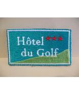 Hotel du Golf Souvenir Patch Crest Emblem  - $5.99