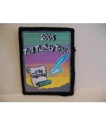 Tall Turkey Trace 2005 Club Souvenir Patch Crest Emblem  - $5.99