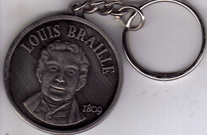 Primary image for LOUIE BRAILLE BICENTENNIAL BIRTHDAY 1809 Keychain