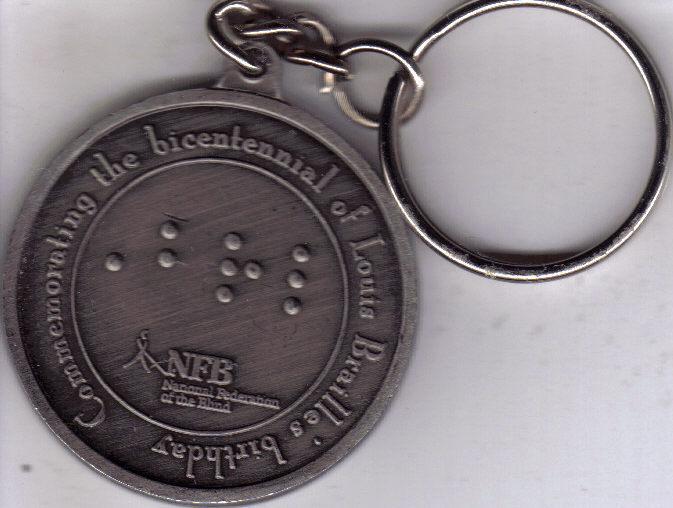 LOUIE BRAILLE BICENTENNIAL BIRTHDAY 1809 Keychain