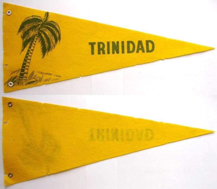 1950-60's TRINIDAD FELT PENNANT SOUVENIR FLAG