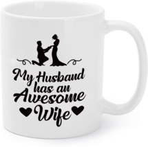 My Husband Has An Awesome Wife - Family Loving Coffee Mug - $16.95