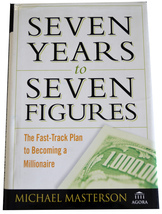 Seven Years to Seven Figures: Fast-Track Hardcover Like New  - $6.00