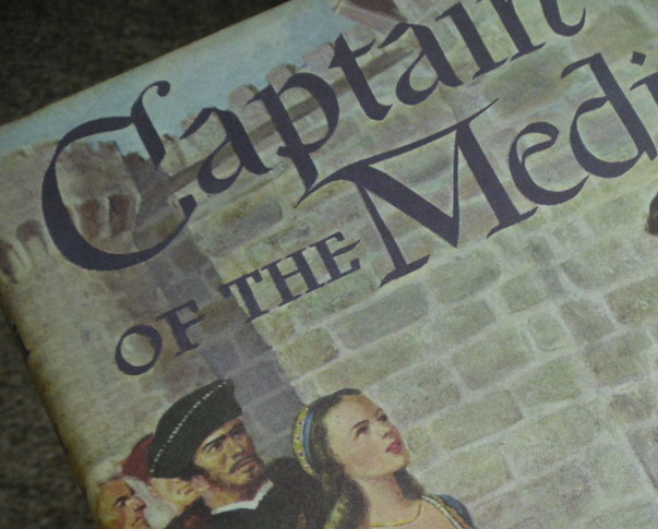Primary image for Book - CAPTAIN OF THE MEDICI - John J Pugh